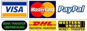 Unsere Zahlarten: Banküberweisung, PayPal, Visa & Mastercard - via PayPal - auch ohne PayPal Account, Western Union - Geld-Tranfser, Nachnahme - nur für Deutschland